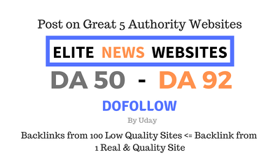 Guest post on Elite News/General Sites having DA 50 up to DA 92