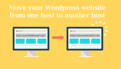 Move your Wordpress website from one host to another host