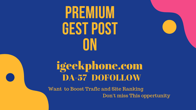 Publish a guest post on igeekphone.com – DA 57