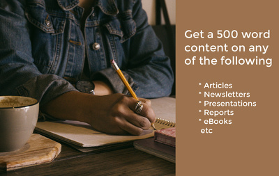 Write a 500-word content on any kind of writing project