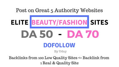 Guest post on Elite Beauty/Fashion sites having DA 50 to DA 70