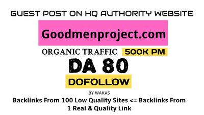 guest post on Goodmenproject.com DA 80 Dofollow Link
