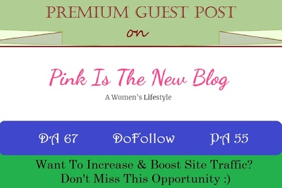 Guest Post on Pinkisthenewblog.com - Women's Lifestyle Site DR50