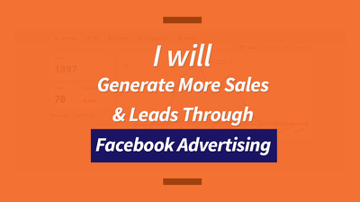 Generate More Sales & Leads Through Facebook Advertising