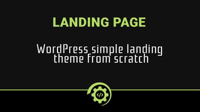 Create WordPress simple landing theme from scratch