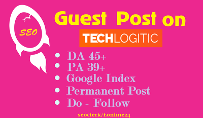Place a guest post on Techlogitic. net DA46 Dofollow