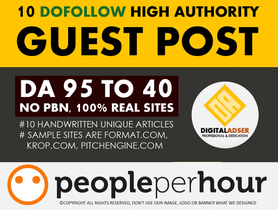 Write Publish 10 dofollow Authority Guest Post DA[95-40]-UPDATED