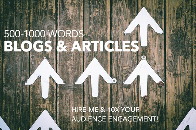 10X Your influence with engaging articles! 500-1000 words