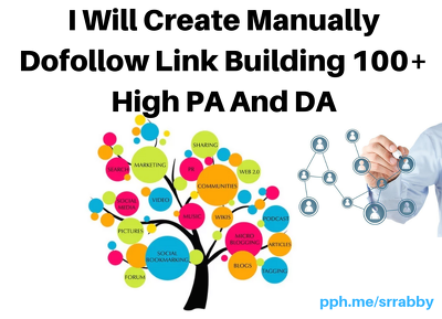 I Will Create Manually Dofollow Link Building 100  High PA , DA