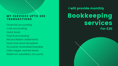 Provide monthly bookkeeping service for  £20