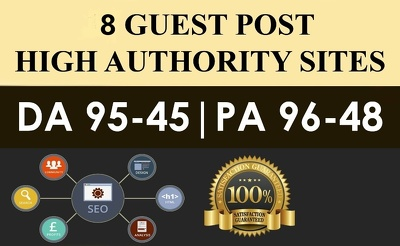 Publish 8 High Authority Sites DA 45-95 with Dofollow Backlink