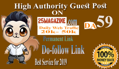 Guest Post on 25magazine.com DA 59 - with Dofollow Link