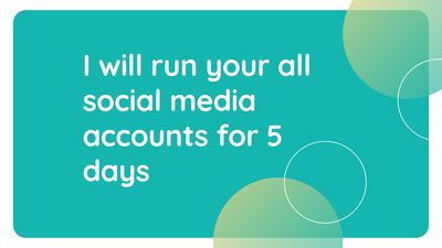 Run your social media accounts for 5