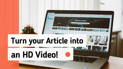 Turn your Article or Blog Post into a YouTube Video