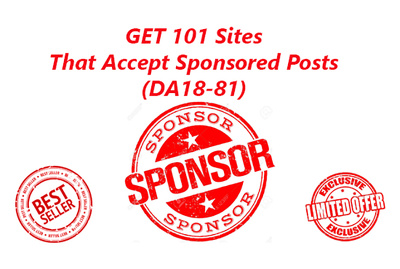 Provide 101 Sites That Accept Sponsored Posts Da 18 To 81