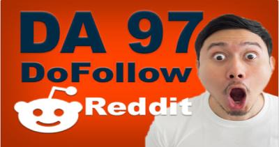SUPERSTRONG DA97 Do-Follow 1 Backlinks From Reddit