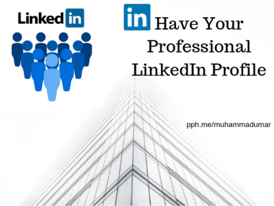 Create your professional LinkedIn Profile