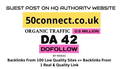 Publish a guest post on 50connect.co.uk  DA 42 Link