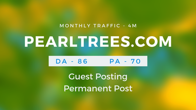 Publish Guestpost on PEARLTREES. COM
