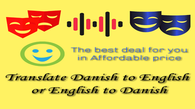 Translate English to Danish or Danish to English