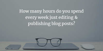 Edit, optimise & publish your blog posts (up to 2500 words p/w)