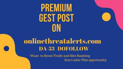Publish a guest post on onlinethreatalerts.com – DA 53