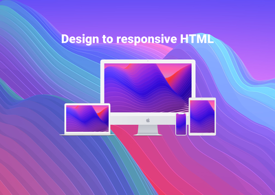 Convert your design to a responsive webpage