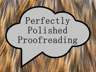 Perfect Proofreading (with edits) 2000-2500 words