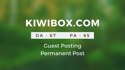 Publish Guestpost on KIWIBOX. COM