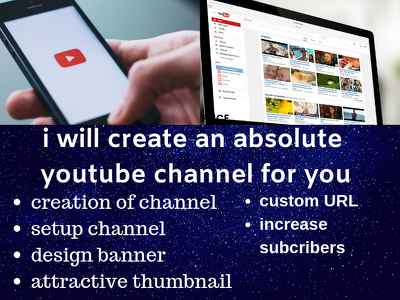 Create an absolute you tube channel  in just 3 days