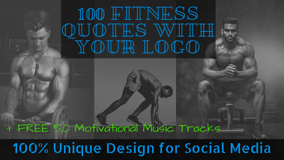 Design 100 fitness quotes with your logo or URL