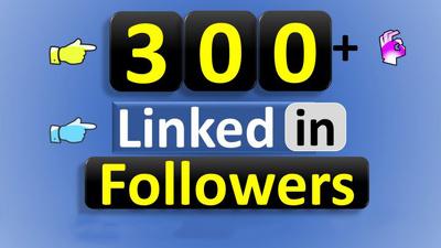 Provide 300+ LinkedIn Followers
