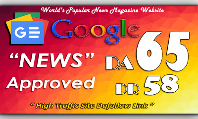 Write and Publish Guest Post On Google News Approved DA-65 site