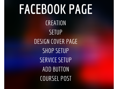 Create , design and optimize  Facebook page for you