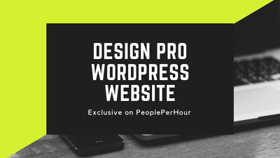 Design a Professional Wordpress Website in just 3 Days