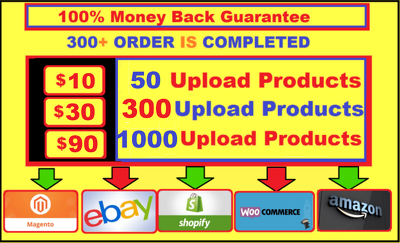 Upload Product In Shopify,Amazon,Magento,Ebay,Opencart,Wix,Weeb