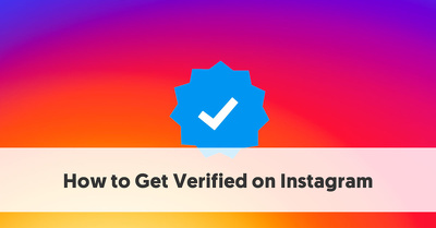 Advise you on how to get verified / / blue tick on Instagram