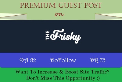 Submit HQ Guest Post on TheFriSky.com - DA 82, DR 75