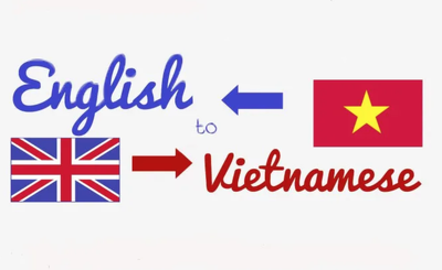 Translate 500 words in English to Vietnamese and vice versa