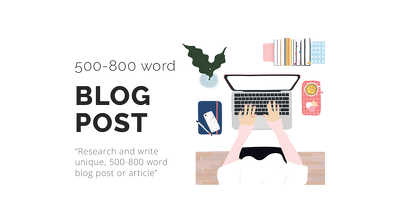 Write 500-800 Word Blog Post or Article For Your Company or Blog