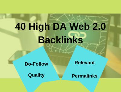 40 High-DA SEO Web 2.0 Backlinks (Do-Follow | Drip Feed)