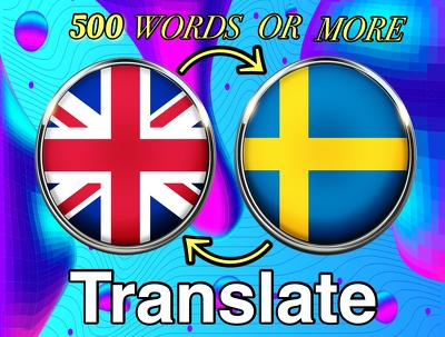 Translate 500 Words From English To Swedish Or Vice Versa