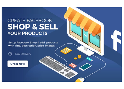 I Will Setup Facebook Shop, Store And Add Products.