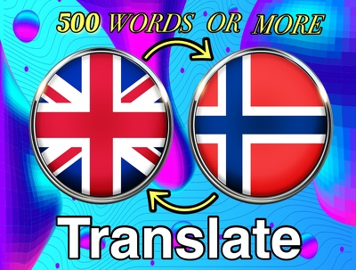 Translate 500 words from English to Norwegian or vice versa