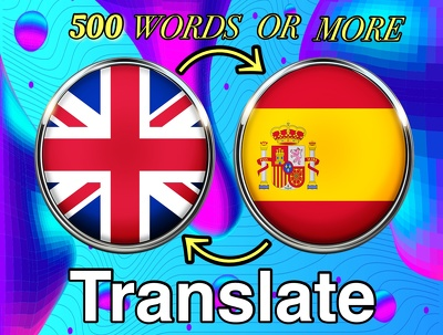 Translate 500 words from English to Spanish or opposite