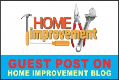 Dofollow Post on Home Improvement Niche DA85 PA88 Blog