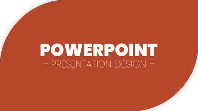 Design your PowerPoint presentation (PPT)