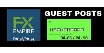 Guest Posting on Hacker Noon and FX Empire
