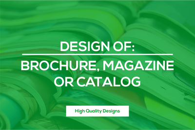 Brochure, magazine or catalog design (unlimited revisions)