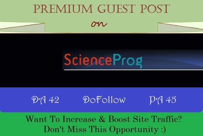 Write & Publish Guest Post on ScienceProg.com